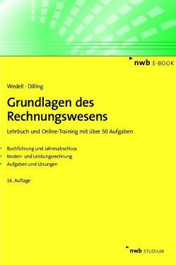 Grundlagen des Rechnungswesens von Dilling,  Achim A., Wedell,  Harald