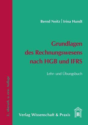 Grundlagen des Rechnungswesens nach HGB und IFRS von Hundt,  Irina, Neitz,  Bernd