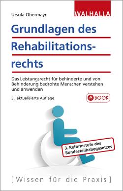 Grundlagen des Rehabilitationsrechts von Obermayr,  Ursula