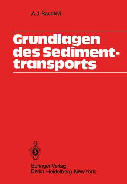 Grundlagen des Sedimenttransports von Raudkivi,  A.J.