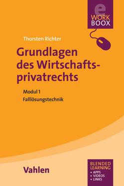 Grundlagen des Wirtschaftsprivatrechts von Richter,  Thorsten S.