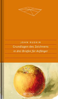 Grundlagen des Zeichnens von Kemp,  Wolfgang, Moysich,  Helmut, Ruskin,  John