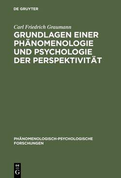 Grundlagen einer Phänomenologie und Psychologie der Perspektivität von Graumann,  Carl Friedrich