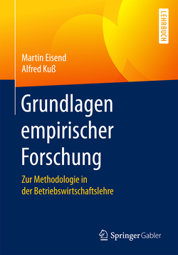 Grundlagen empirischer Forschung von Eisend,  Martin, Kuss,  Alfred