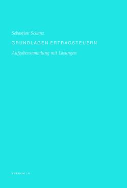 Grundlagen Ertragsteuern von Schanz,  Sebastian