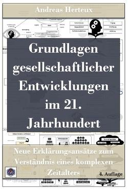 Grundlagen gesellschaftlicher Entwicklungen im 21. Jahrhundert von Herteux,  Andreas