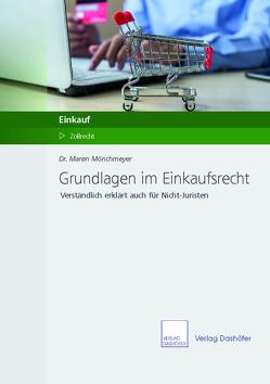 Grundlagen im Einkaufsrecht von Mönchmeyer,  Maren