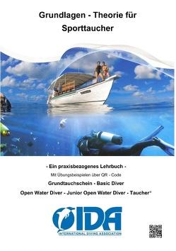 Grundlagen – Theorie für Sporttaucher von GbR,  International Diving Association, Reimer,  Karsten
