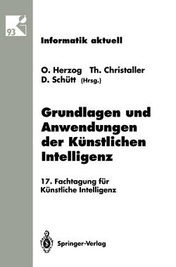 Grundlagen und Anwendungen der Künstlichen Intelligenz von Christaller,  Thomas, Herzog,  Otthein, Schütt,  Dieter