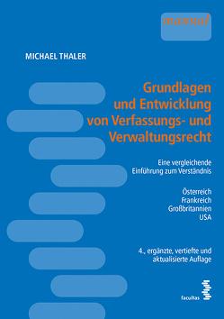 Grundlagen und Entwicklung von Verfassungs- und Verwaltungsrecht von Thaler,  Michael