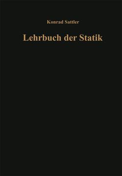 Grundlagen und fundamentale Berechnungsverfahren von Sattler,  Dr.-Ing. Dr. techn. h. c. Konrad