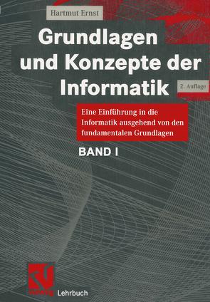 Grundlagen und Konzepte der Informatik von Ernst,  Hartmut
