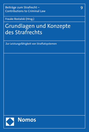 Grundlagen und Konzepte des Strafrechts von Rostalski,  Frauke