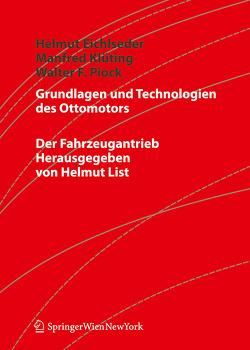 Grundlagen und Technologien des Ottomotors von Eichlseder,  Helmut, Klüting,  Manfred, Piock,  Walter