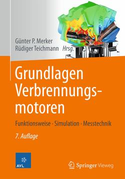 Grundlagen Verbrennungsmotoren von Merker,  Günter P., Teichmann,  Rüdiger