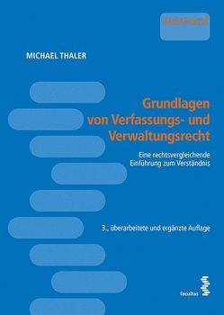 Grundlagen von Verfassungs- und Verwaltungsrecht von Thaler,  Michael