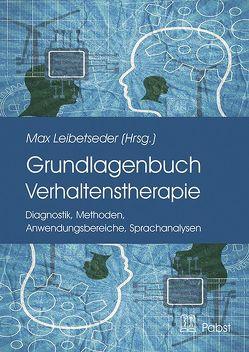Grundlagenbuch Verhaltenstherapie von Leibetseder,  Max