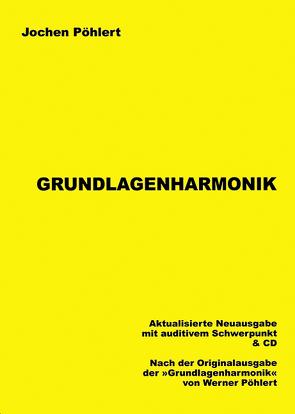 Grundlagenharmonik von Pöhlert,  Jochen