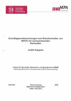Grundlagenuntersuchungen zum Brandverhalten von WDVS mit nachwachsenden Rohstoffen von Küppers,  Judith