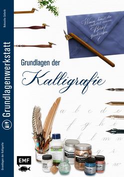 Grundlagenwerkstatt: Grundlagen der Kalligrafie von Safarik,  Natascha