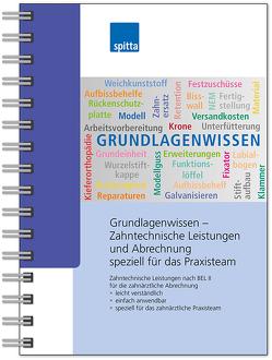 Grundlagenwissen – Zahntechnische Leistungen und Abrechnung speziell für das Praxisteam von Klug,  Simone, Koch,  Uwe