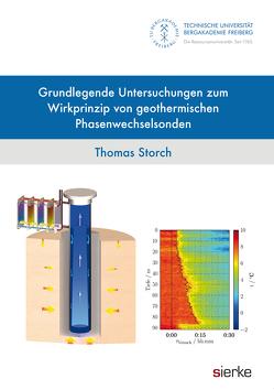 Grundlegende Untersuchungen zum Wirkprinzip von geothermischen Phasenwechselsonden von Storch,  Thomas