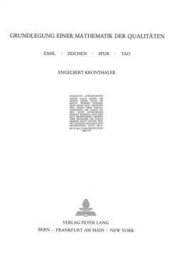 Grundlegung einer Mathematik der Qualitäten von Kronthaler,  Engelbert