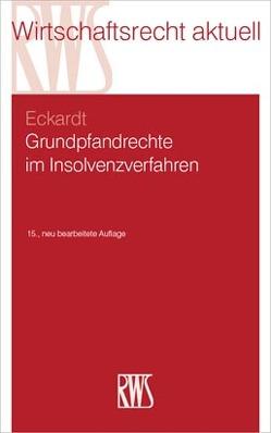 Grundpfandrechte im Insolvenzverfahren von Eckardt,  Diederich