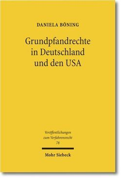 Grundpfandrechte in Deutschland und den USA von Böning,  Daniela