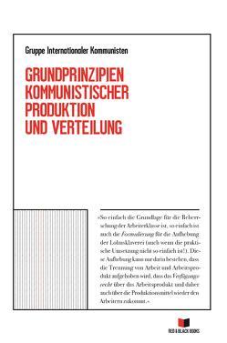 Grundprinzipien kommunistischer Produktion und Verteilung von Gruppe internationaler Kommunisten