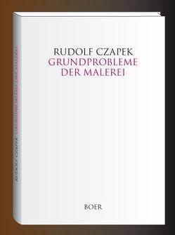 Grundprobleme der Malerei von Czapek,  Rudolf