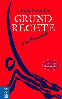 Grundrechte von Schaffer,  Ulrich