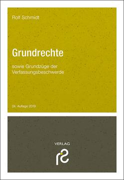 Grundrechte von Schmidt,  Rolf