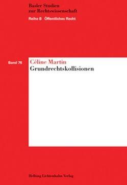 Grundrechtskollisionen von Martin,  Céline