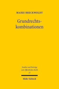 Grundrechtskombinationen von Breckwoldt,  Maike