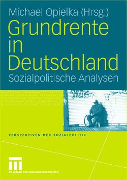 Grundrente in Deutschland von Opielka,  Michael