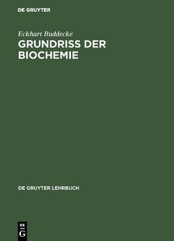 Grundriss der Biochemie von Buddecke,  Eckhart