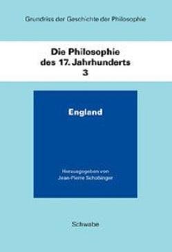 Grundriss der Geschichte der Philosophie / Die Philosophie des 17. Jahrhunderts von Schobinger,  Jean P