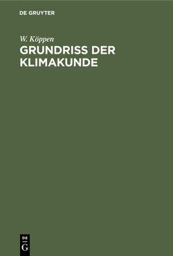Grundriß der Klimakunde von Köppen,  W.
