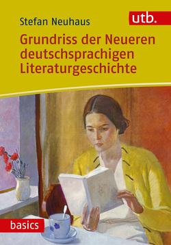 Grundriss der Neueren deutschsprachigen Literaturgeschichte von Neuhaus,  Stefan