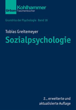 Grundriss der Psychologie / Sozialpsychologie von Greitemeyer,  Tobias, Leplow,  Bernd, von Salisch,  Maria