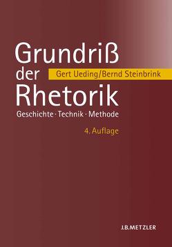 Grundriß der Rhetorik von Steinbrink,  Bernd, Ueding,  Gert