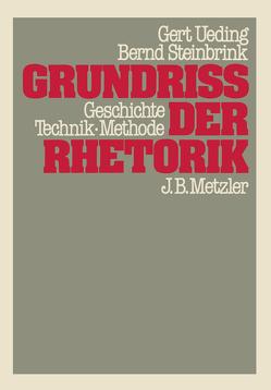 Grundriss der Rhetorik von Steinbrink,  Bernd, Ueding,  Gert