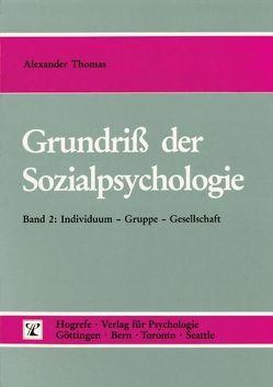 Grundriss der Sozialpsychologie von Thomas,  Alexander