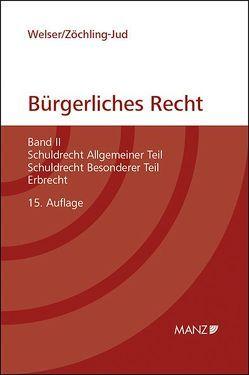 Grundriss des bürgerlichen Rechts (broschiert) von Welser,  Rudolf, Zöchling-Jud,  Brigitta