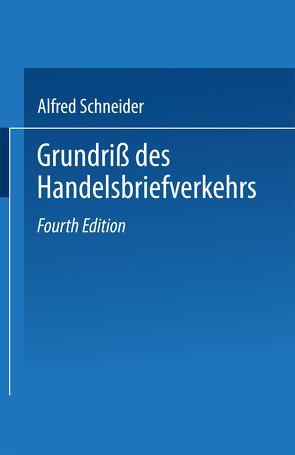 Grundriß des Handelsbriefverkehrs von Schneider,  Alfred