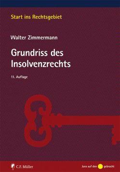Grundriss des Insolvenzrechts von Zimmermann,  Walter
