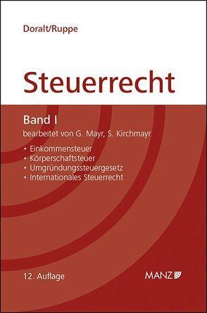 Grundriss des Österreichischen Steuerrechts Band I (broschiert) von Doralt,  Werner, Kirchmayr-Schliesselberger,  Sabine, Mayr,  Gunter, Ruppe,  Hans G