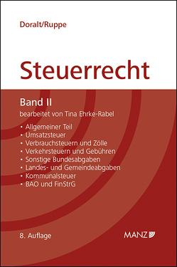 Grundriss des Österreichischen Steuerrechts – Band II (broschiert) von Doralt,  Werner, Ehrke-Rabel,  Tina, Ruppe,  Hans G