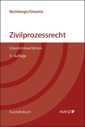 Grundriss des österreichischen Zivilprozessrechts (broschiert) von Rechberger,  Walter H, Simotta,  Daphne-Ariane